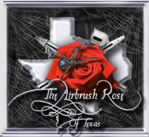 The Airbrush Rose Of Texas
